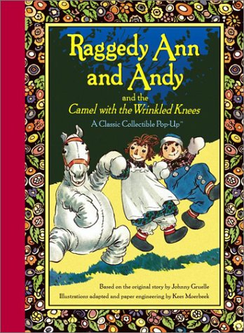 9780689857751: Raggedy Ann and Andy and the Camel with the Wrinkled Knees