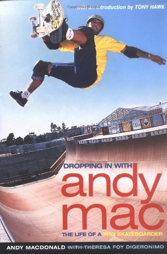 Dropping in with Andy Mac : The: Macdonald, Andy, DiGeronimo,