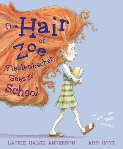 9780689858093: The Hair of Zoe Fleefenbacher Goes to School