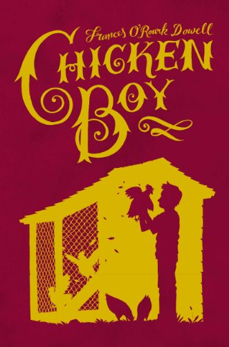 Chicken Boy: Dowell, Frances O'Roark