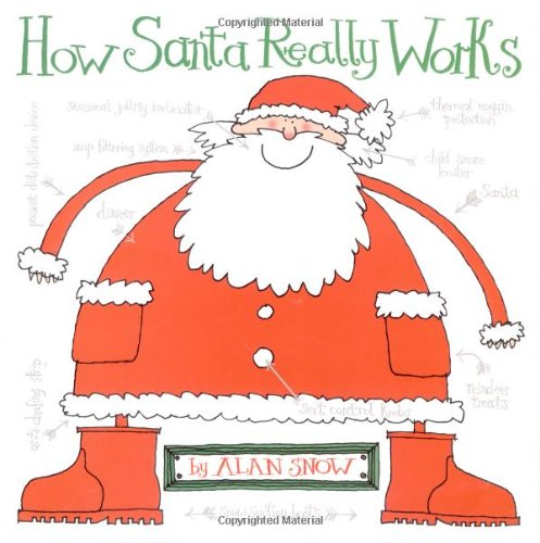 9780689858178: How Santa Really Works