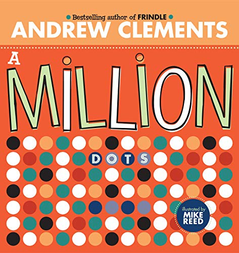 A Million Dots: Andrew Clements
