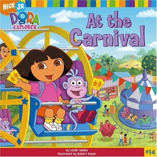 9780689858413: At the Carnival (Dora the Explorer)