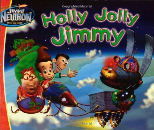 Holly Jolly Jimmy (Jimmy Neutron): Beechen, Adam