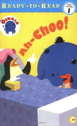 9780689858536: Ah-Choo! (Oswald, No. 2; Ready-to-Read Pre-Level 1)