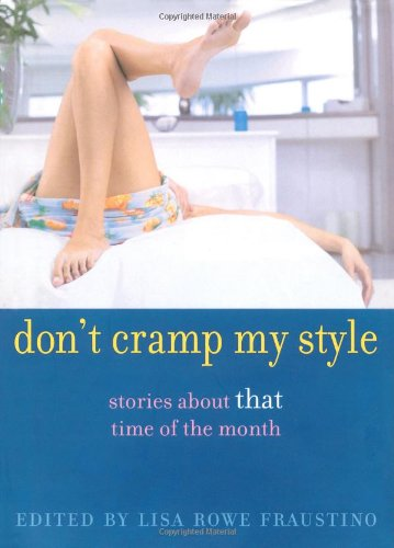 9780689858826: Don't Cramp My Style: Stories About