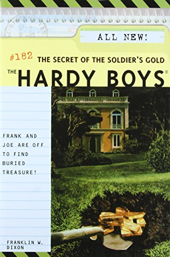 9780689858857: The Secret of the Soldier's Gold (Hardy Boys, No. 182)