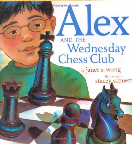 9780689858901: Alex and the Wednesday Chess Club