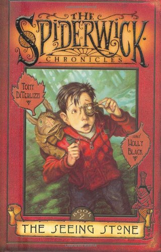The Seeing Stone: The Spiderwick Chronicles, Book #2 ***SIGNED BY BOTH AUTHORS***: Tony DiTerlizzi ...