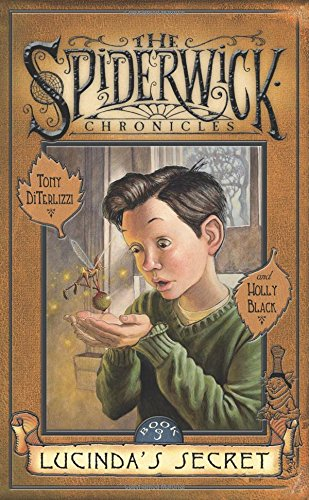 Lucinda's Secret: The Spiderwick Chronicles, Book #3 ***ADVANCE READING COPY*** ***SIGNED BY ...