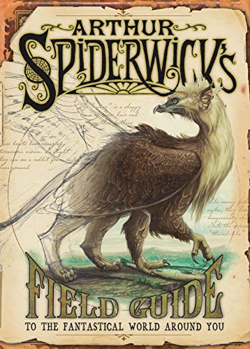 Arthur Spiderwick's Field Guide to the Fantastical World Around You [2x SIGNED + SKETCH]: ...