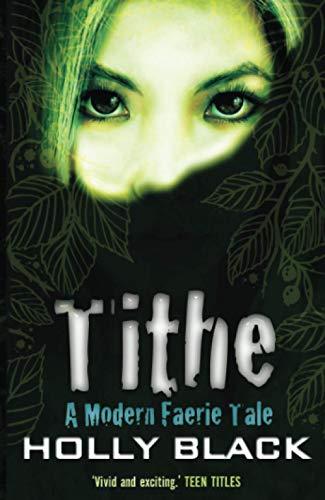 9780689860423: Tithe (Modern Tale of Faerie)
