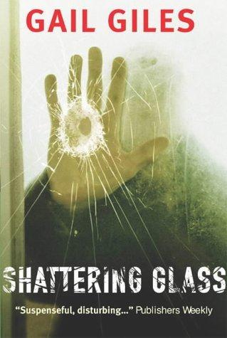 9780689860461: Shattering Glass