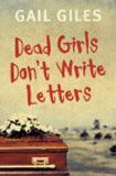 9780689860478: Dead Girls Don't Write Letters