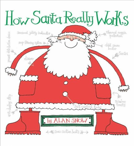 9780689860515: How Santa Really Works