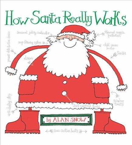9780689860515: How Santa Really Works