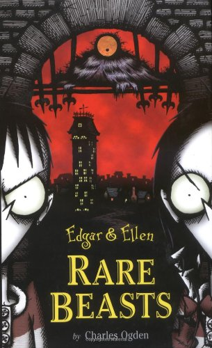 Rare Beasts (Edgar and Ellen): Ogden, Charles
