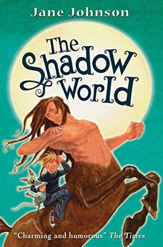 9780689860836: The Shadow World