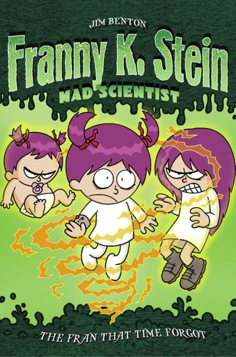 9780689860997: The Fran That Time Forgot (Franny K. Stein, Mad Scientist)