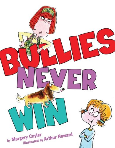 9780689861871: Bullies Never Win