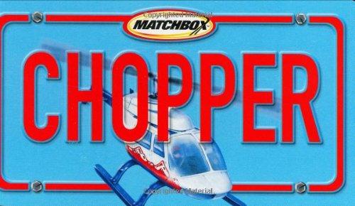 9780689861963: Chopper (Matchbox)