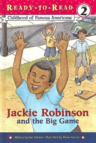 Jackie Robinson and the Big Game (Ready-To-Read Cofa) (0689862407) by Dan Gutman