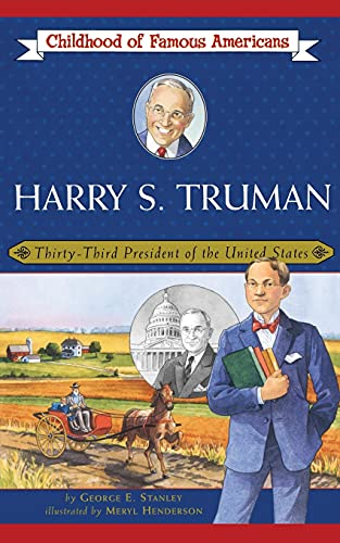 9780689862472: Harry S. Truman: Thirty-Third President of the United States (Childhood of Famous Americans)