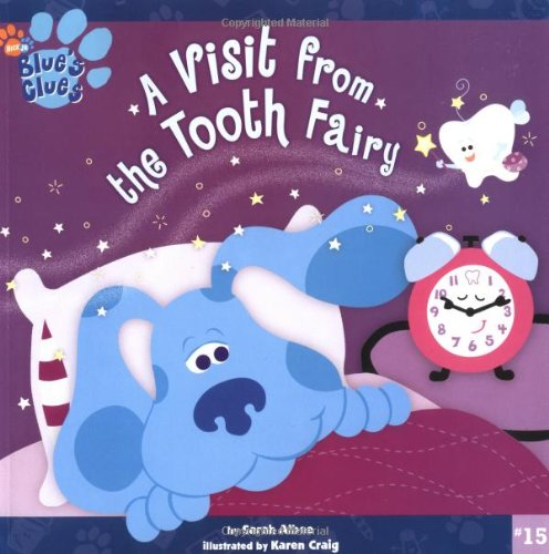9780689862717: A Visit from the Tooth Fairy (Blue's Clues (8x8 Paperback))
