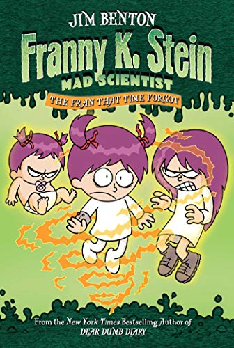 9780689862984: The Fran That Time Forgot (Franny K. Stein, Mad Scientist)