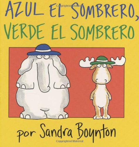 9780689863042: Azul el sombrero, verde el sombrero (Blue Hat, Green Hat -- Spanish version)