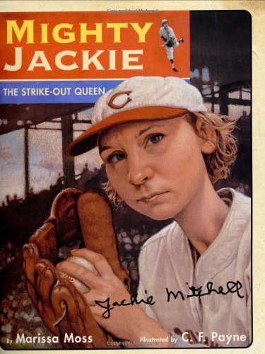 Mighty Jackie: The Strike Out Queen -: Moss, Marissa