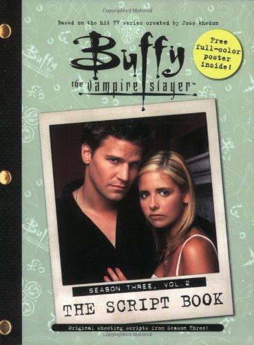 9780689863462: Buffy the Vampire Slayer: The Script Book, Season Three, Volume 2
