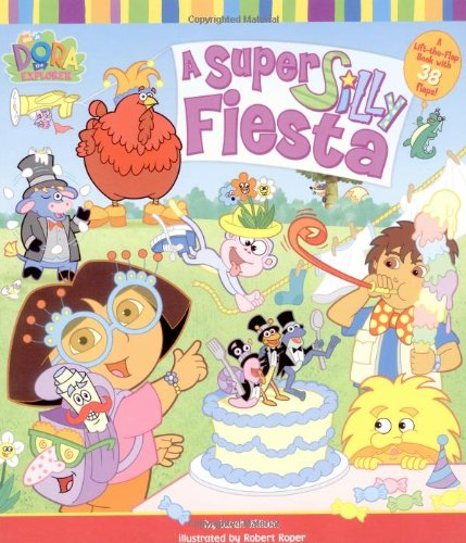 A Super Silly Fiesta (Dora the Explorer) (0689863713) by Willson, Sarah
