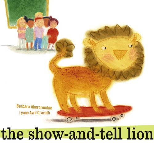 9780689864087: The Show-and-Tell Lion