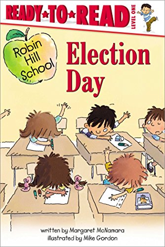 9780689864254: Election Day (Robin Hill School)