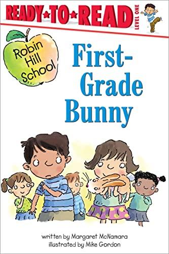 9780689864278: First-Grade Bunny (Robin Hill School)