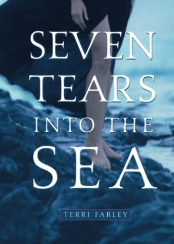 9780689864421: Seven Tears Into the Sea