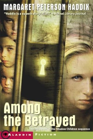9780689864803: Among the Betrayed (Shadow Children, Book 3)