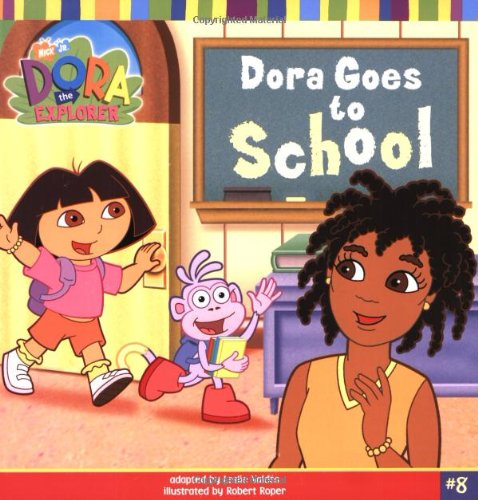 9780689864940: Dora Goes to School (Dora the Explorer)