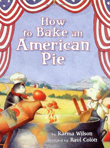 9780689865060: How to Bake an American Pie
