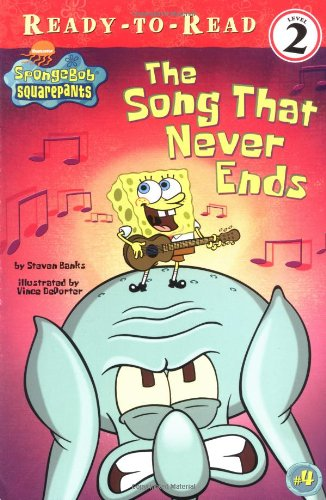 9780689865282: The Song That Never Ends (Spongebob Squarepants Ready-to-Read)
