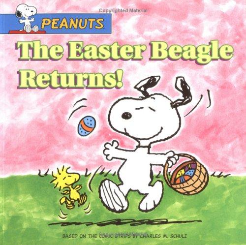 9780689865886: The Easter Beagle Returns! (Peanuts)