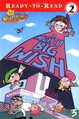 A Mighty Big Wish (Fairly OddParents (Numbered)): Ostrow, Kim