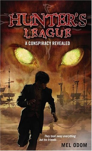 9780689866081: A Conspiracy Revealed (Hunter's League)