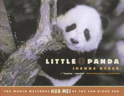 9780689866166: Little Panda: The World Welcomes Hua Mei at the San Diego Zoo