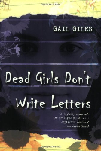 9780689866241: Dead Girls Don't Write Letters