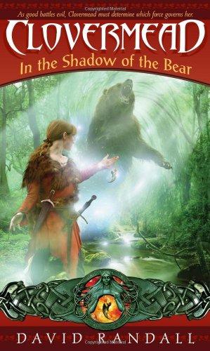 Clovermead In the Shadow of the Bear: Randall, David