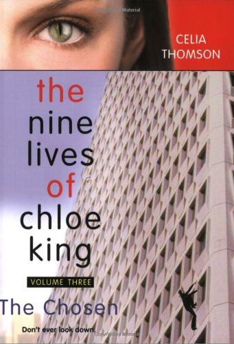 9780689866609: The Chosen (Nine Lives of Chloe King)