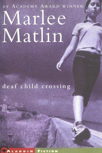 9780689866968: Deaf Child Crossing