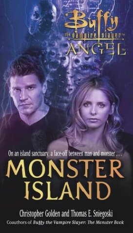 9780689866999: Monster Island (Buffy the Vampire Slayer\Angel) (Buffy the Vampire Slayer and Angel)
